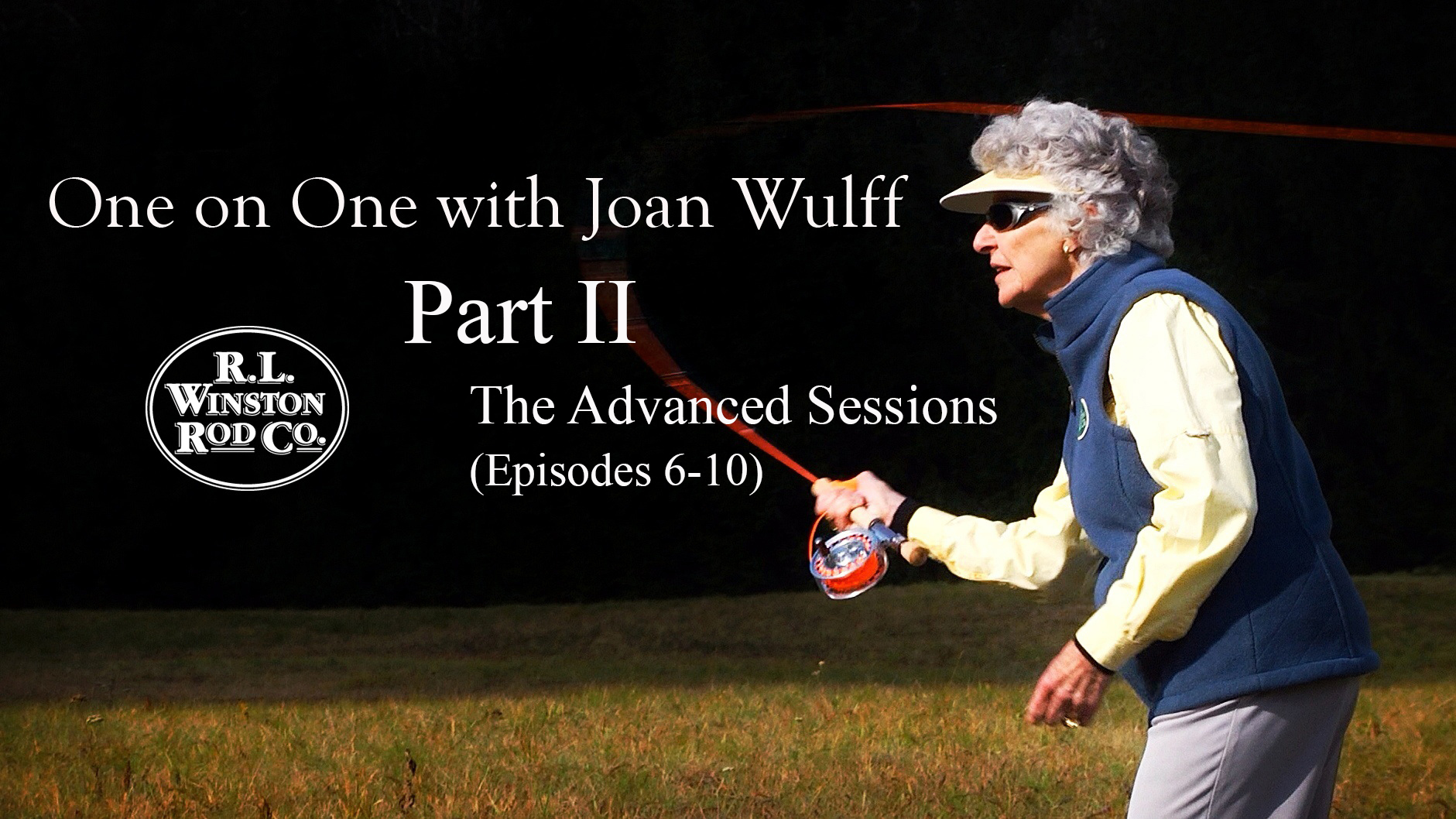 OneOnOne-PartII-Joan Wulff-6-10b